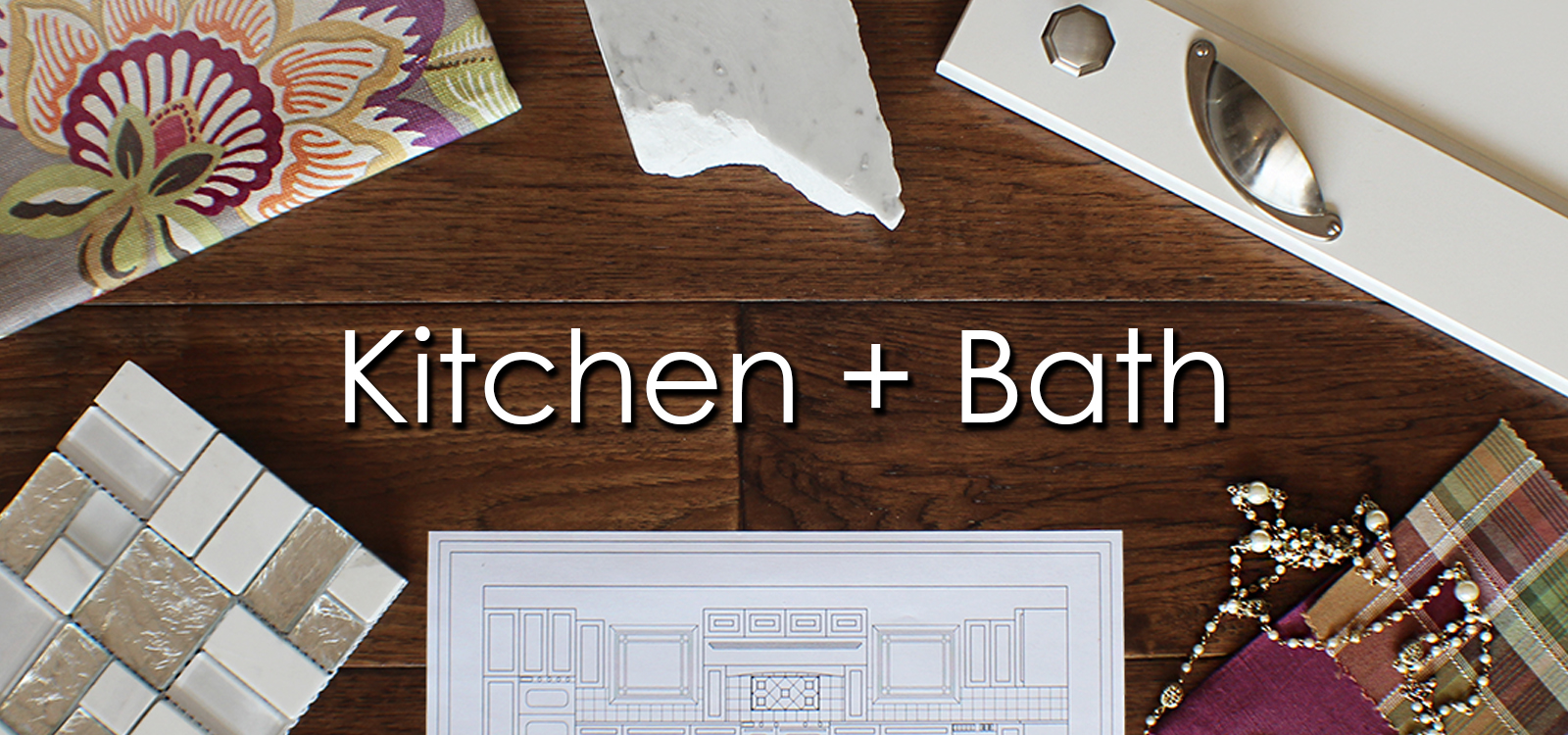 Kitchen and Bath Design